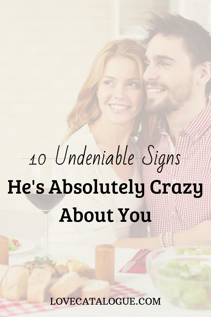 When a man says he is crazy about you