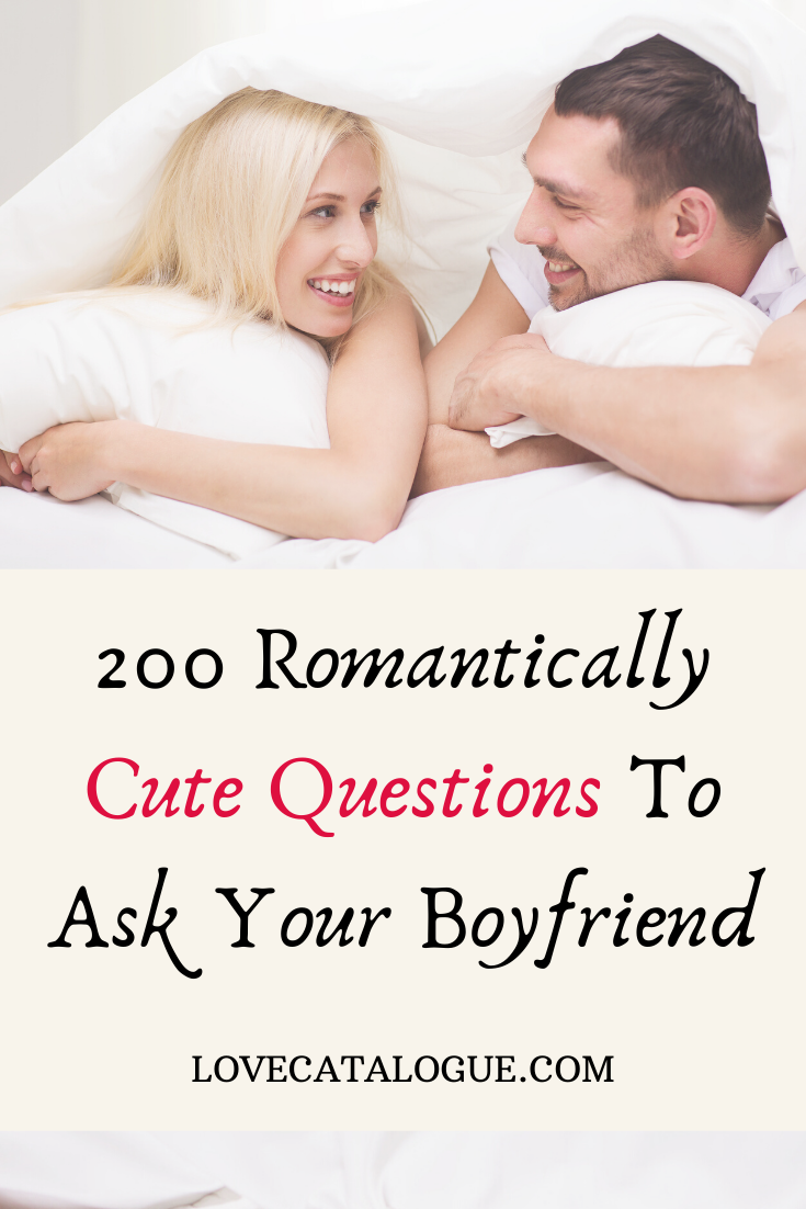 serious questions to ask your boyfriend